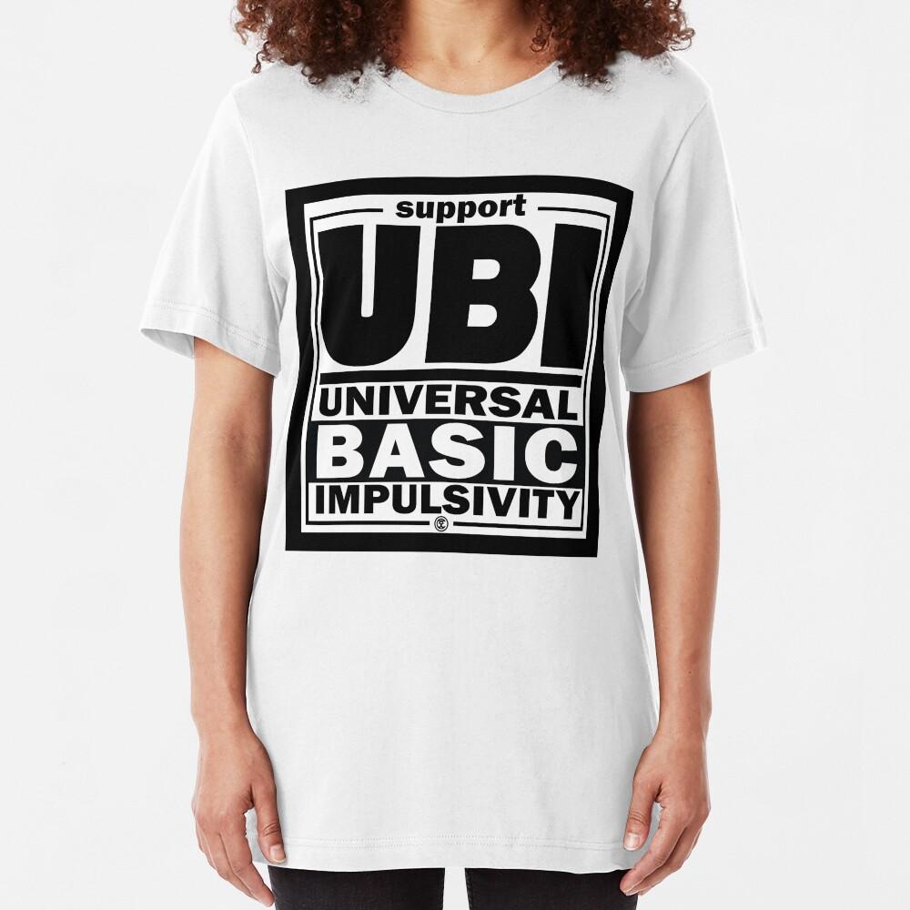 Impulsivity | UBI Black Slim Fit T-Shirt