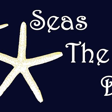 "White Starfish And ""Seas The Day!"" by GypseaDesigns"