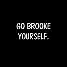 Go brooke yourself by scottclara