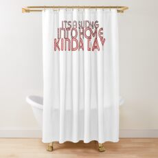 It's A Sliding Into Home Kind Of Day - Sticker Shower Curtain