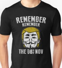 Remember Remember 8 November graphic tshirt Unisex T-Shirt