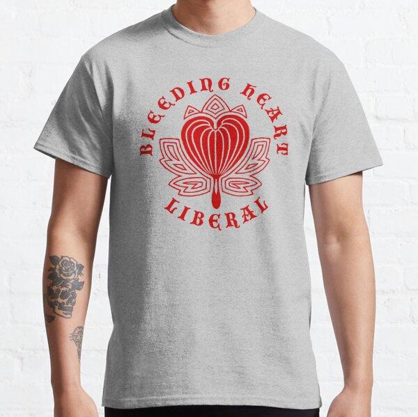 Bleeding Heart Liberal Classic T-Shirt