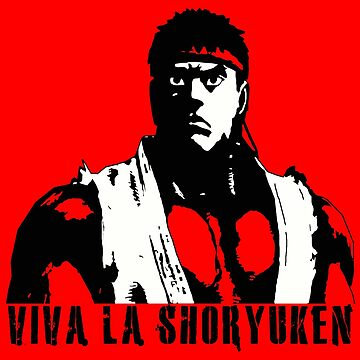Viva La Shoryuken by 319media