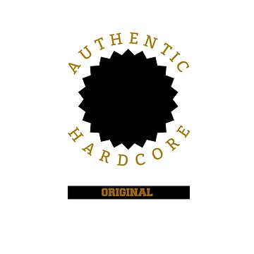 Authentic Hardcore t-shirts by skshirts