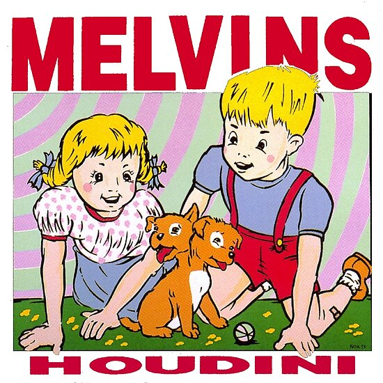 houdini melvins  Melvins - Houdini