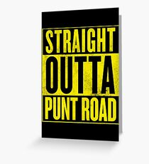 Straight Outta Punt Road Greeting Card