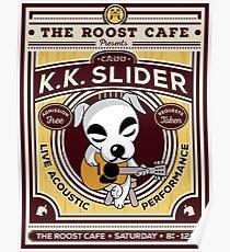 K.K. Slider Gig Poster Poster