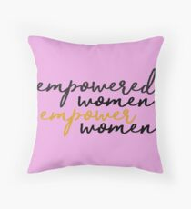 empowered women empower women Throw Pillow