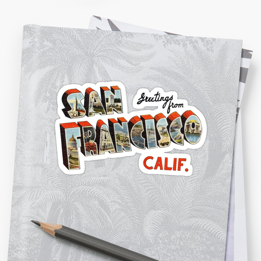 Greetings from san francisco california stickers by reapolo greetings from san francisco california by reapolo m4hsunfo