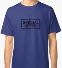 Special Offer (Black) Classic T-Shirt