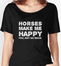 """""""Pferde machen mich glücklich. Du, nicht so sehr."""" Baggyfit T-Shirt"""