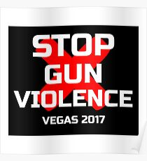 Stop Gun Violence Vegas 2017 Poster