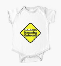 SILLY KIDS   Children Screaming ONBOARD  Safety  series One Piece - Short Sleeve