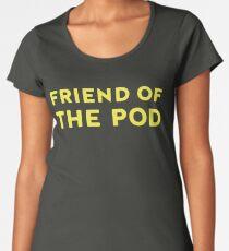 Friend Of Pod Women's Premium T-Shirt
