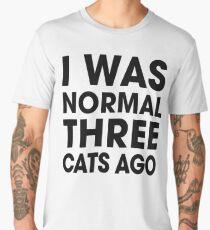 I Was Normal Three Cats Ago Men's Premium T-Shirt