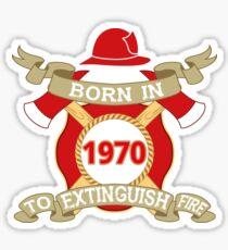 Born 1970 Fire Feuerwehr Sticker