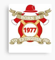 Born 1977 Fire Feuerwehr Canvas Print