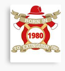 Born 1980 Fire Feuerwehr Canvas Print