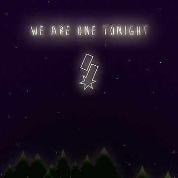 We Are one Tonight by dlicious-designs