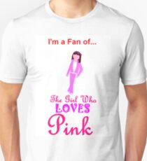 I'm A Fan Of The Girl Who LOVES Pink 2 T-Shirt