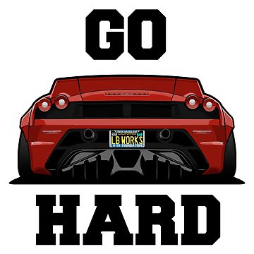 Go hard by icemanmsc