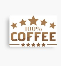 100% Coffee Canvas Print