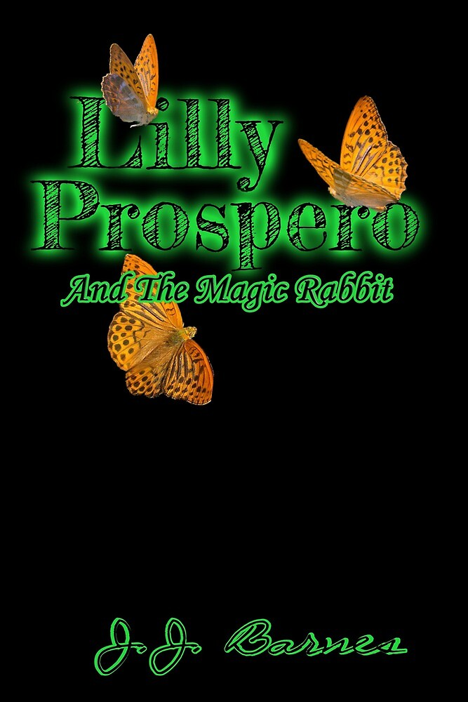 Lilly Prospero And The Magic Rabbit by SirenStories