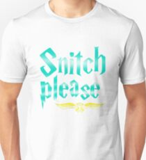 Snitch Please T-Shirt