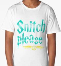 Snitch Please Long T-Shirt