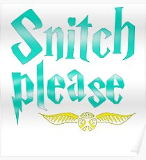 Snitch Please Poster