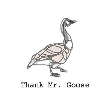 Thank Mr. Goose by Sako-san