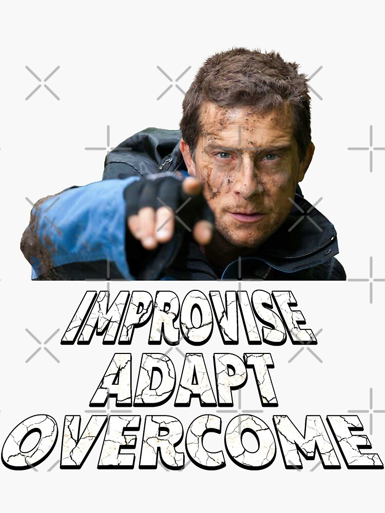 Improvise Adapt Overcome - v2 by dbatista