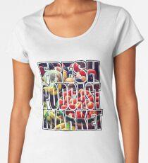 Fresh Podcast Market Women's Premium T-Shirt