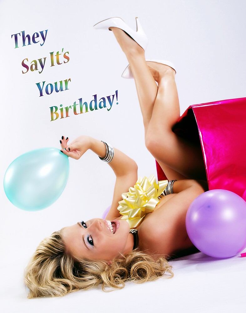 They Say It's Your Birthday! by studyinlight