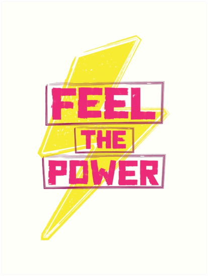 Feel The Power by wordquirk