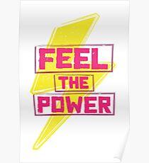 Feel The Power Poster