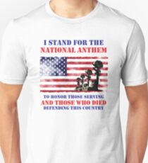 I STAND FOR THE ANTHEM Unisex T-Shirt