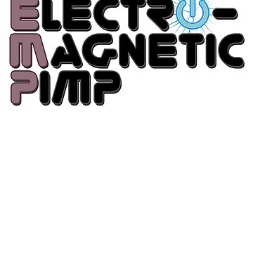 ElectroMagnetic Pimp [Roufxis - RB] by RoufXis