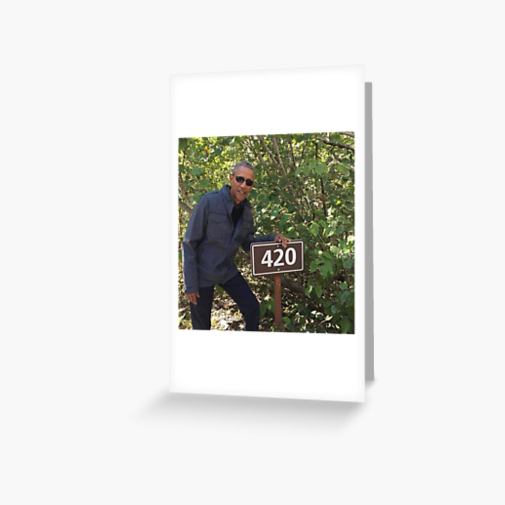 420 Obama Print Greeting Card