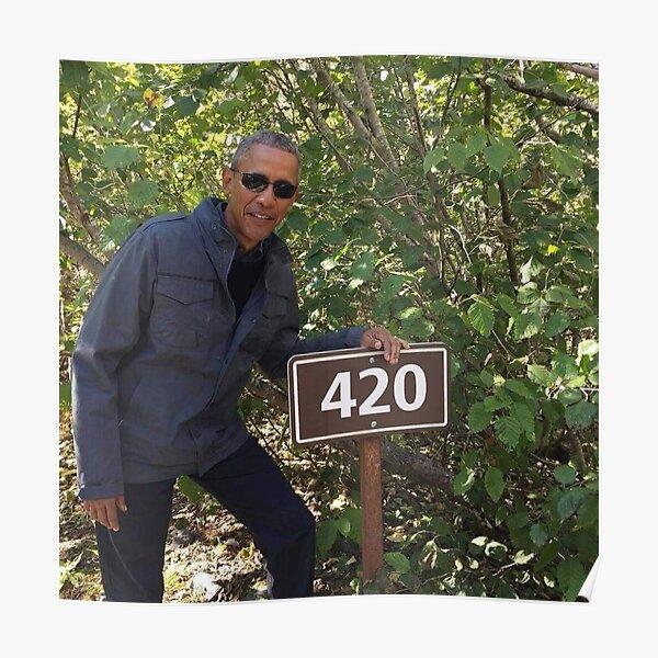 420 impression Obama Poster