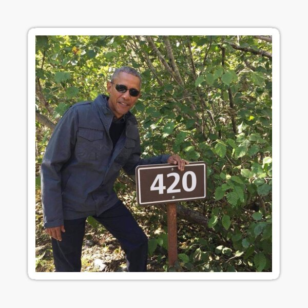 420 impression Obama Sticker