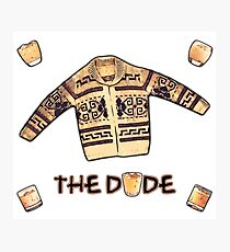 THE DUDE (White Russian edit) Photographic Print