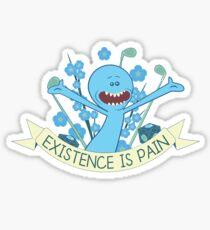 Existenz ist Schmerz Sticker