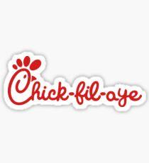 Chick-fil-aye Sticker