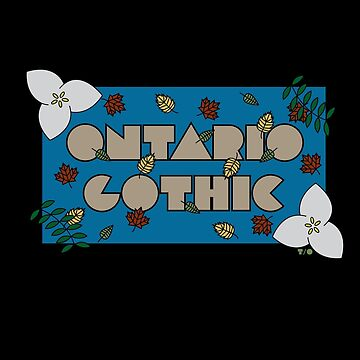 Ontario Gothic  by Pathos