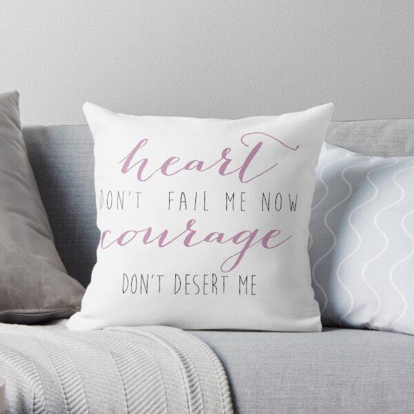Heart Don't Fail Me Now Throw Pillow