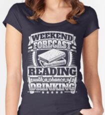 Weekend Forecast Reading Drinking Tee Women's Fitted Scoop T-Shirt