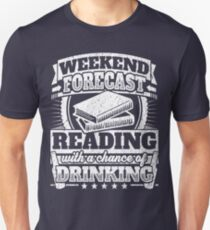 Weekend Forecast Reading Drinking Tee T-Shirt