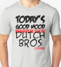Todays Good Mood Brought To You by Coffee T-Shirt
