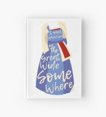 Great Wide Somewhere Hardcover Journal